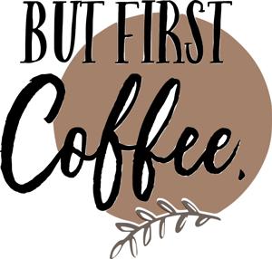 Freebie zum Download But first Coffee